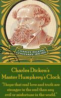 Charles Dickens: Master Humphrey's Clock