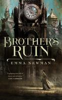 Emma Newman: Brother's Ruin ★★★★★