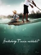Mark Twain: Huckleberry Finnin seikkailut