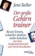 Jens Seiler: Der große Gehirntrainer