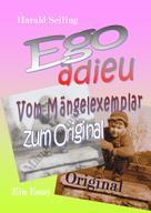 Harald Seiling: Ego adieu