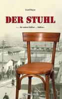 Gerd Bayer: Der Stuhl
