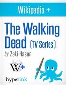 Zaki Hasan: The Walking Dead: Behind the Series