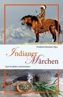 Frederik Hetmann: Indianer-Märchen ★★★★★