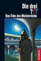 André Marx: Die drei ??? Das Erbe des Meisterdiebs (drei Fragezeichen) ★★★★★