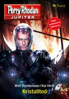 Wim Vandemaan: Jupiter 1: Kristalltod ★★★