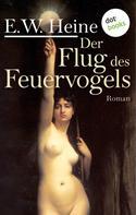 E. W. Heine: Der Flug des Feuervogels ★★★★★