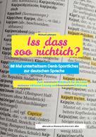 Michael Lohmann: Iss dass soo richtich?