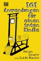 Adrian Searle: 101 Anwendungen für einen toten Kindle ★