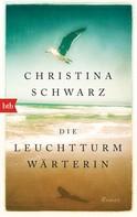 Christina Schwarz: Die Leuchtturmwärterin ★★★★