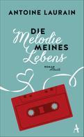 Antoine Laurain: Die Melodie meines Lebens ★★★★