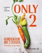 Margot Van Assche: Only Two ★★★★