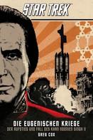 Greg Cox: Star Trek - Die Eugenischen Kriege: Der Aufstieg und Fall des Khan Noonien Singh 2 ★★★★★