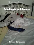 Barbara Bornemann: Schokolade und Saphire