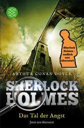 Sherlock Holmes - Das Tal der Angst - Roman. Neu übersetzt von Henning Ahrens