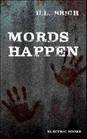 U.L. Brich: Mords Happen ★★★★★