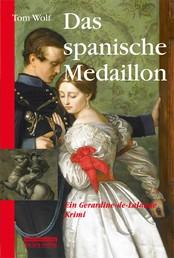 Das spanische Medaillon - Ein Gerardine-de-Lalande-Krimi