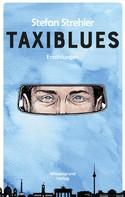 Stefan Strehler: Taxiblues ★★★