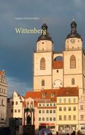Engelbert Manfred Müller: Wittenberg