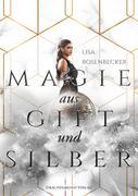 Lisa Rosenbecker: Magie aus Gift und Silber ★★★★