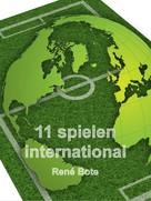René Bote: 11 spielen international
