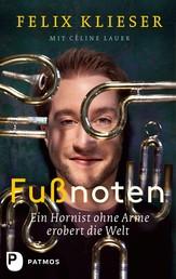 Fußnoten - Ein Hornist ohne Arme erobert die Welt