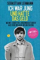 Sebastian Lehmann: Ich war jung und hatte das Geld ★★★