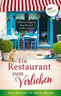 Ben Bennett: Ein Restaurant zum Verlieben: Drei Romane in einem eBook ★★★