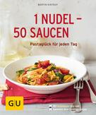Martin Kintrup: 1 Nudel - 50 Saucen ★★★