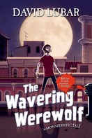 David Lubar: The Wavering Werewolf