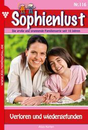 Sophienlust 116 – Familienroman - Verloren und wiedergefunden