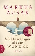 Markus Zusak: Nichts weniger als ein Wunder ★★★★★