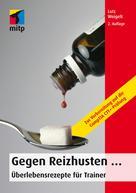 Lutz Weigelt: Gegen Reizhusten...