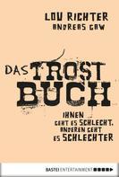 Lou Richter: Das Trostbuch ★★★★