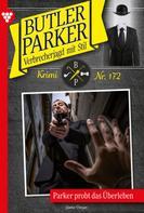 Günter Dönges: Butler Parker 172 – Kriminalroman ★★★★