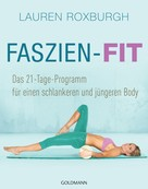Lauren Roxburgh: Faszien-Fit ★★★★