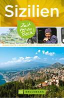 Anita Bestler: Bruckmann Reiseführer Sizilien: Zeit für das Beste