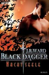 Nachtseele - Black Dagger 18 - Roman