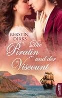 Kerstin Dirks: Die Piratin und der Viscount ★★★