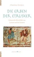 Charlotte Ueckert: Die Erben der Etrusker ★★★