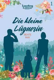Lovestory Edition 1 – Liebesroman - Die kleine Lügnerin