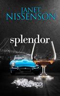 Janet Nissenson: Splendor (Inevitable #2) ★★★★