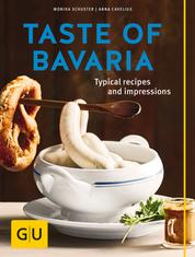 Taste of Bavaria - Typical Recipes and Impressions