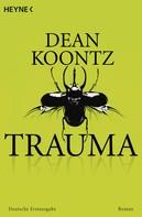 Dean Koontz: Trauma ★★★★