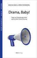 Mischa Bach: Drama, Baby!