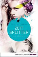 Cristin Terrill: Zeitsplitter - Die Jägerin ★★★★