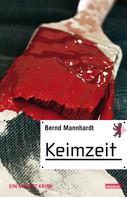 Bernd Mannhardt: Keimzeit ★★★★