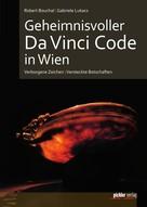 Gabriele Lukacs: Geheimnisvoller Da Vinci Code in Wien ★★★★