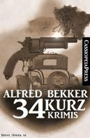 Alfred Bekker: 34 Kurz-Krimis ★