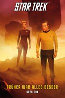 Greg Cox: Star Trek - The Original Series 7: Früher war alles besser ★★★★